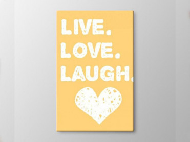 Tablou Canvas Live Love Laugh