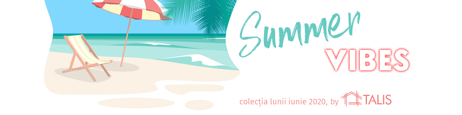 colectia-summer-vibes-2020-talis